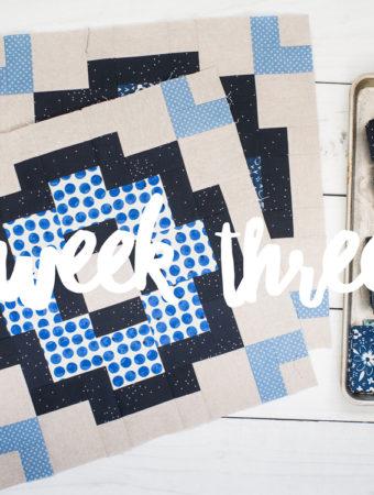 City Tiles Quilt Along week three