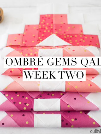 ombre gems quilt along week two