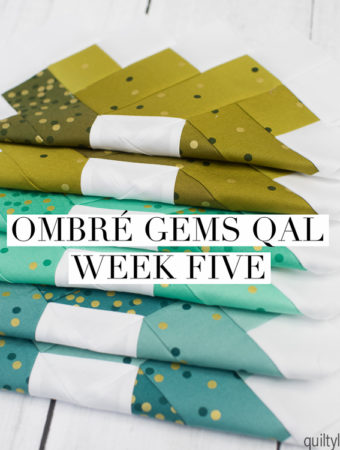 Ombre Gems Quilt along week five
